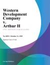 Western Development Company V Arthur H