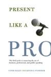 Present Like A Pro