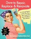 Dare To Repair Replace  Renovate