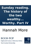 Sunday Reading The History Of The Two Wealthy Farmers Or A New Dialogue Between Mr Bragwell And Mr Worthy Part IV