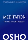Meditation The First And Last Freedom