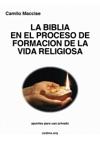 La Biblia En El Proceso De Formacin De La Vida Religiosa