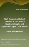 High Secondary School Grades 9  10 - Math  Quadratic Graphs And Equations  Ages 14-16 EBook