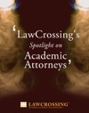 LawCrossings Spotlight On Academic Attorneys