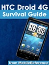 HTC Droid 4G Survival Guide