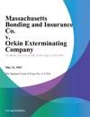 Massachusetts Bonding And Insurance Co V Orkin Exterminating Company