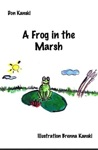 A Frog In The Marsh