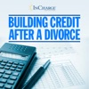 Building Credit After A Divorce