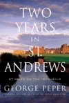 Two Years In St Andrews
