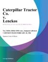 Caterpillar Tractor Co V Lenckos