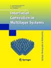 Interfacial Convection In Multilayer Systems