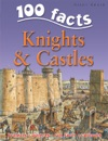 100 Facts Knights  Castles