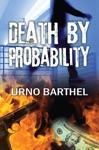 Death By Probability