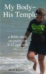 My BodyHis Temple