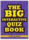 The Big Interactive Quiz Book Quiz Questions
