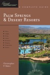 Explorers Guide Palm Springs  Desert Resorts A Great Destination