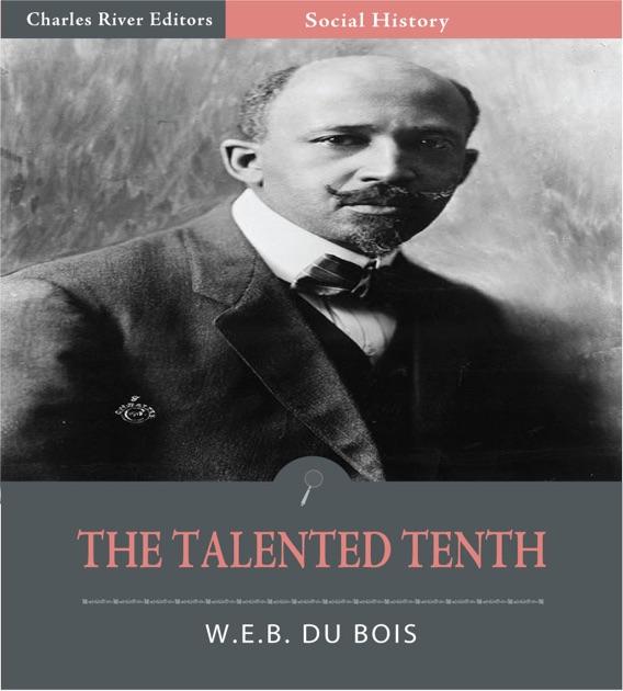 Dubois essay talented tenth