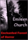 Enchanted Forest Of Horror A Short Story