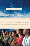 Focused Praying