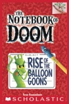 The Notebook Of Doom 1 Rise Of The Balloon Goons
