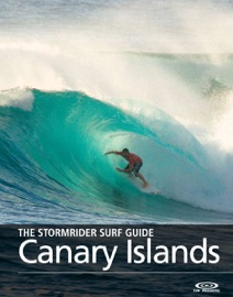 THE STORMRIDER SURF GUIDE CANARY ISLANDS