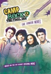 Camp Rock 2 The Final Jam The Junior Novel