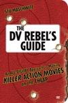 The DV Rebels Guide