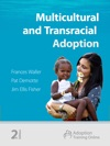 Multicultural And Transracial Adoption