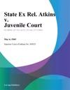 State Ex Rel Atkins V Juvenile Court