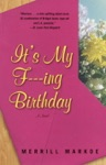 Its My F---ing Birthday