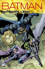 BATMAN: NO MANS LAND, VOL. 1 (NEW EDITION)