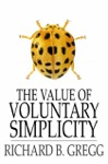 The Value Of Voluntary Simplicity