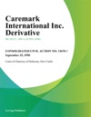 Caremark International Inc Derivative