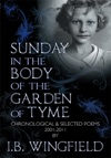 Sunday In The Body Of The Garden Of Tyme