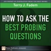 How To Ask The Best Probing Questions