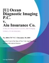 U Ocean Diagnostic Imaging PC V Aiu Insurance Co