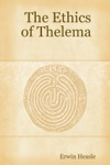 The Ethics Of Thelema