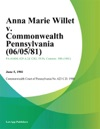 Anna Marie Willet V Commonwealth Pennsylvania