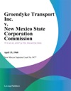 Groendyke Transport Inc V New Mexico State Corporation Commission