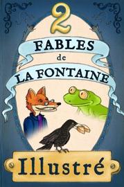 2 FABLES DE LA FONTAINE ILLUSTRéES