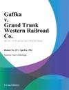 Gaffka V Grand Trunk Western Railroad Co