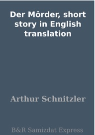 DOWNLOAD OF DER MöRDER, SHORT STORY IN ENGLISH TRANSLATION PDF EBOOK