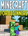Minecraft Beginners Guide