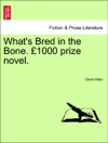 Whats Bred In The Bone 1000 Prize Novel