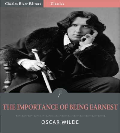 The Importance of Being Earnest Illustrated Edition