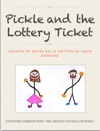 Pickle And The Lottery Ticket