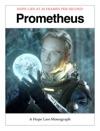 Prometheus - A Hope Lies Monograph