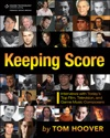 Keeping Score Interviews With Todays Top Film Television And Game Music Composers
