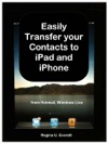Easily Transfer Your Contacts To IPad And IPhone From Hotmail Windows Live