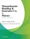 Massachusetts Bonding  Insurance Co V Massey